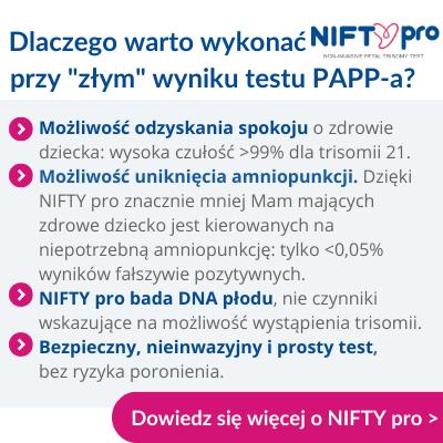 Dlaczego warto zrobic test NIFTY pro przy złym wyniku testu PAPP-a